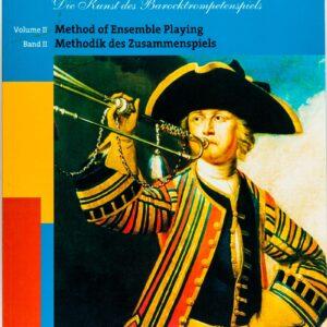 E. Tarr, Die Kunst des Barocktrompetenspiels, Volume 2, Methodik des Zusammenspiels