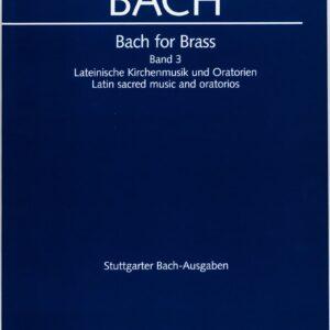 Bach for Brass, Band 3, Lateinische Kirchenmusik und Oratorien