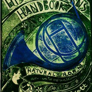Anneke Scott: Historical Horns Handbook, Buch 1, Natural horn – an introduction