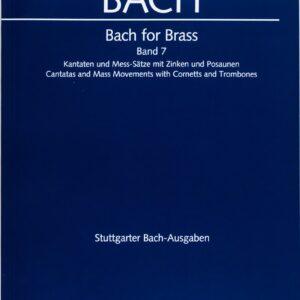 Bach for Brass, Band 7, Kantaten und Mess-Sätze mit Zinken und Posaunen