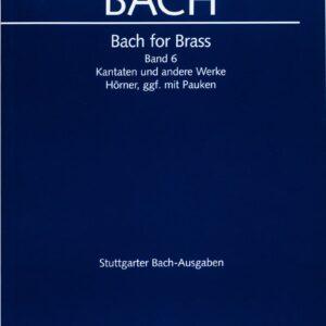 Bach for Brass, Band 6, Kantaten und andere Werke, Hörner, ggf. mit Pauken